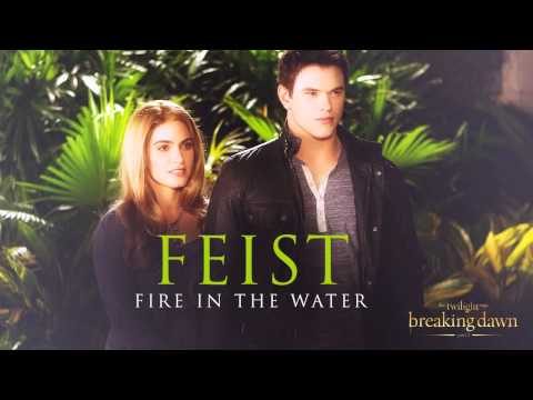 Feist   Fire in the water Breaking Dawn Part 2   Soundtrack