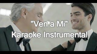 Andrea Bocelli, Matteo Bocelli - Ven a Mi (karaoke instrumental de alta calidad)