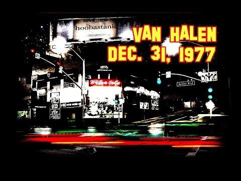 Van Halen LIVE @ the WHISKY A GO GO, Dec. 31, 1977 - COMPLETE - 20 tracks