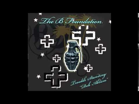 The B Foundation - Say It In Sin