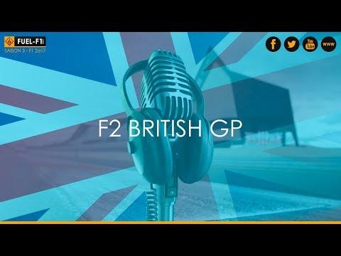 Fuel F1 SAISON 3 F2 #10-GRANDE-BRETAGNE GP Commenté par Toupac / BonhommeEnSel