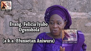 Evang Felicia Ogunshola aka Efunsetan Aniwura