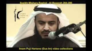 Syeikh Mishary Rasheed - Al Baqarah 284-286.(IPH
