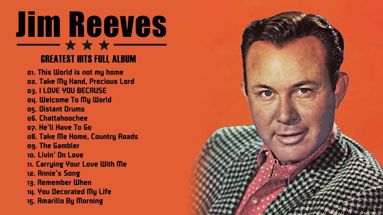 Best Songs Of Jim Reeves - Jim Reeves Greatest Hits Full Album 2020
