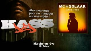 Mc Solaar & Tom Fire - Marche ou rêve - Kassded