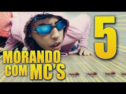 MORANDO COM MC'S - 5