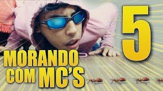 Baixar MORANDO COM MC'S - 5