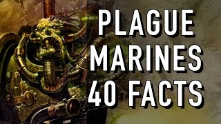 40 Facts and Lore on Plague Marines Warhammer 40K
