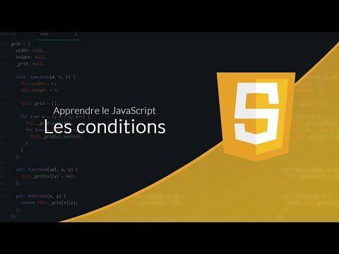 JavaScript (3/18) : Les Conditions