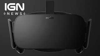 Oculus Rift Recommended PC Specs Revealed - IGN News