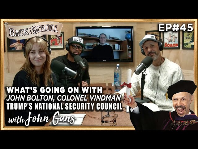 What's Going On w/ Trump's National Security Council? with John Gans - Back to School w/ Maz Jobrani