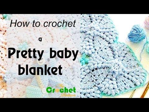 How to crochet a Pretty baby blanket - Free crochet pattern