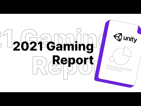2021 Gaming Report | Unity