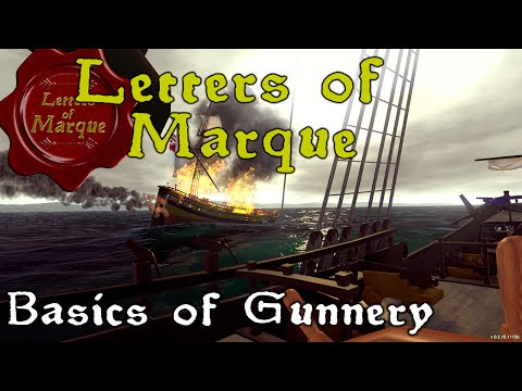 Letters of Marque - Gunnery Update
