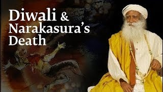 Why Narakasura's Death is Celebrated as Diwali – Sadhguru