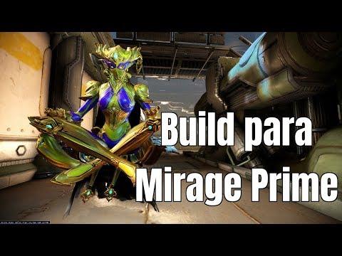 Build para el Warframe Mirage Prime Daño y resistencia | Tanchan thumbnail