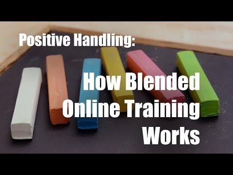 Positive Handling Training Online: How Blended Training Works
