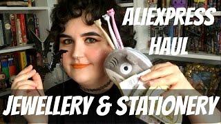 ALIEXPRESS HAUL: JEWELLERY & STATIONERY