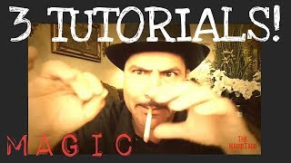 HOW TO MAKE A CIGARETTE DISAPPEAR / 3 INSANE MAGIC TUTORIALS REVEALED