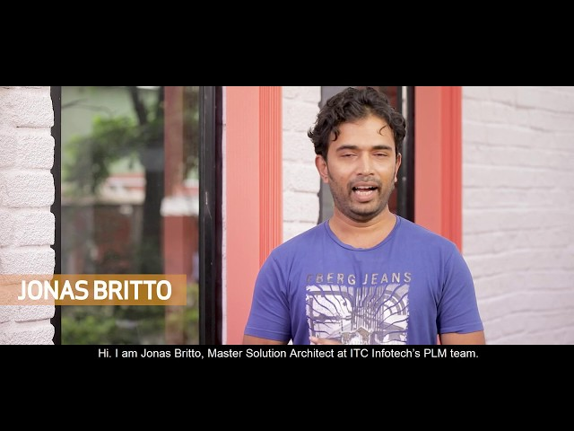 Jonas Britto, Solution Architect elaborates how a career at ITC Infotech made him a PLM Specialist
