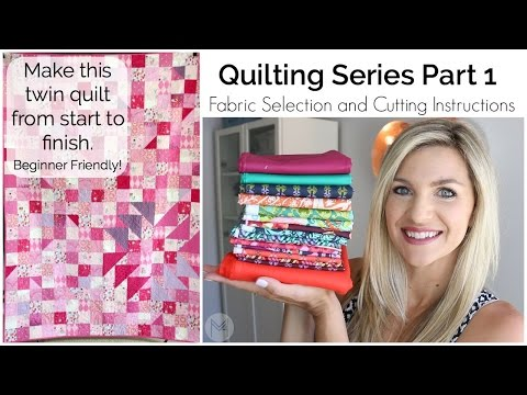 How to Make a Quilt Part 1: Fabric Selection and Cutting Ins