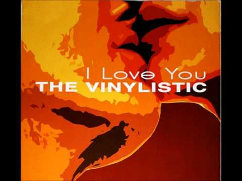 The Vinylistic - I'm Confessin That I Love You