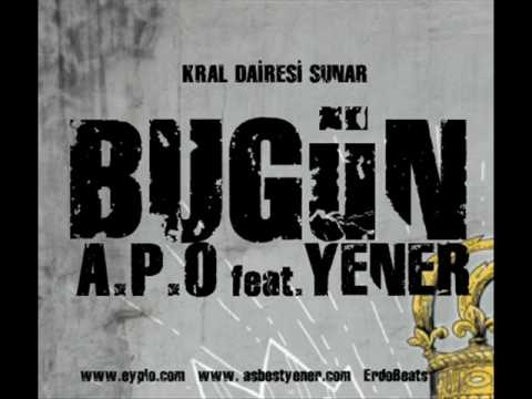 EYPİO Ft Yener - Bugün
