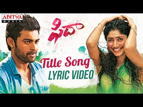 Fidaa Song With English Lyrics | Fidaa Songs | Varun Tej, Sai Pallavi |Shakthikanth Karthick
