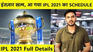 IPL BREAKING: IPL 2021 Schedule Announced, Tournament to be Played From 9 April to 30th May