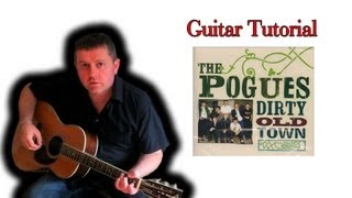 Guitar Lesson - The Pogues - Dirty Old Town (Easy Guitar)