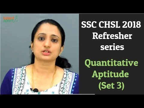 SSC CHSL 2018 - Refresher series | Quantitative Aptitude (Se