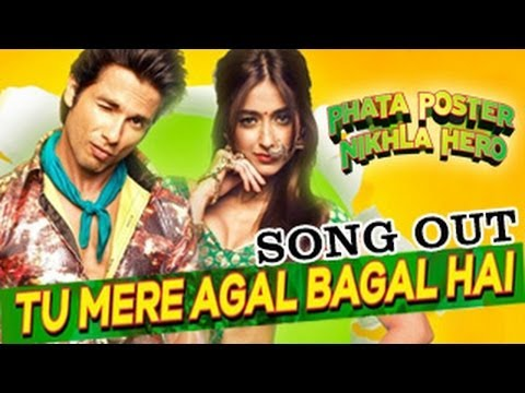 Tu Mere Agal Bagal Hai Phata Poster Nikla Hero NEW SONG RELEASED