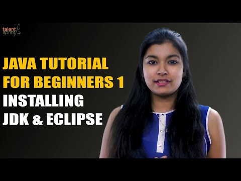 java-introduction-and-installing-java-jdk-&-eclipse-|-java-tutorial-for-beginners-1-|-talentsprint