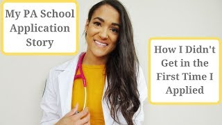 Physician Assistant School Story | I Didn't Get In the First Time | Stats | Tips for Applying