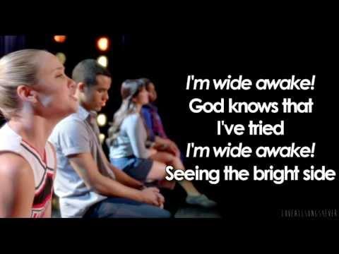 Glee - Wide Awake (Lyrics)