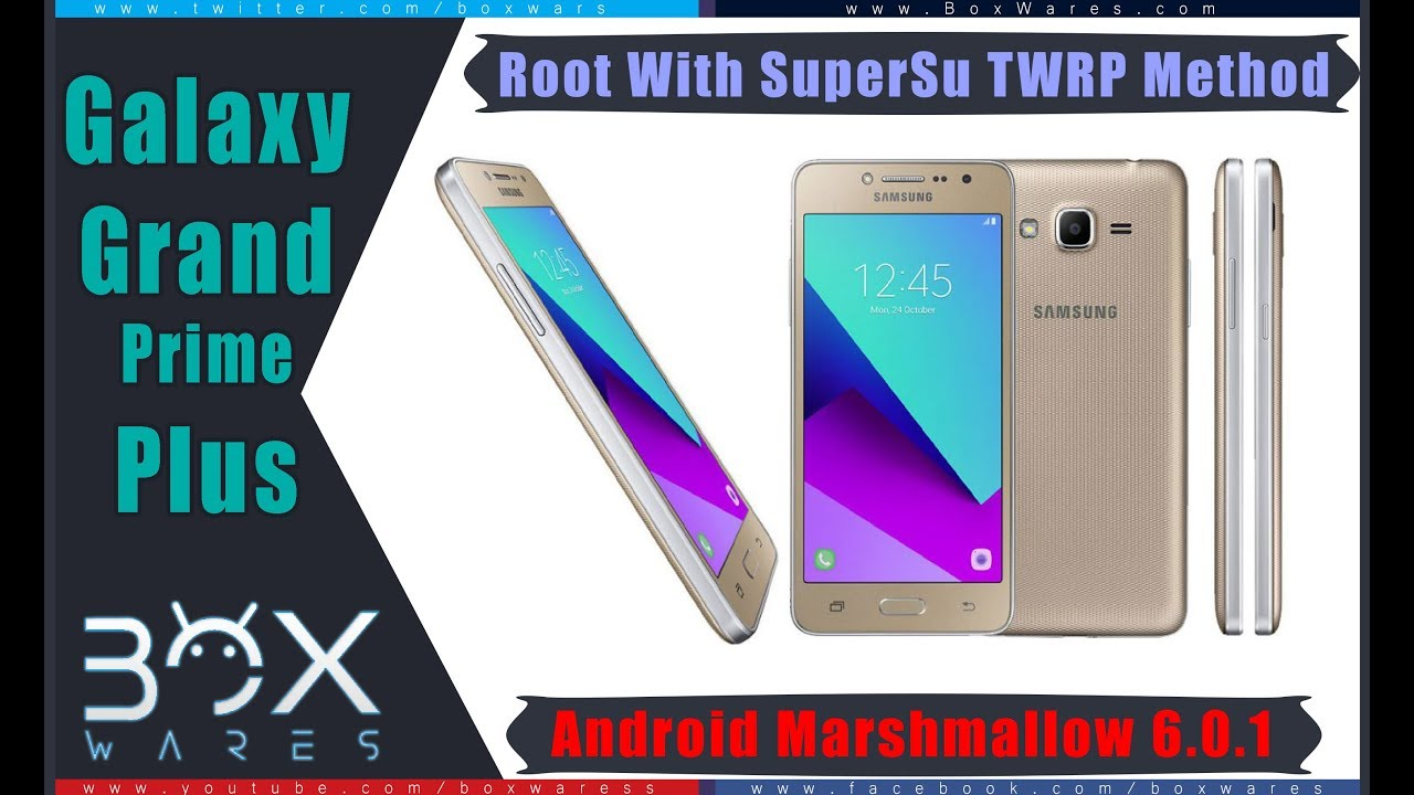 How to Root Grand Prime Plus SM-G532F SM-G532G SM-G532M 6 0 1 TWRP Method
