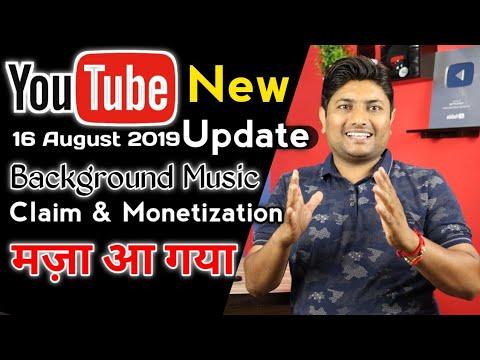 Youtube New Update 16 Aug 2019  | Background Music, Manual Claim & Monetization
