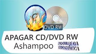 Como apagar CD/DVD RW com Ashampoo 2015 simples e fácil de usar