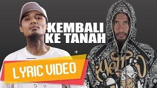 Video IBNU THE JENGGOT - Kembali Ke Tanah (ft. ECKO SHOW) [ Lyric Video ] download MP3, 3GP, MP4, WEBM, AVI, FLV Oktober 2018