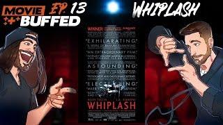 Video Movie Buffed #13: Whiplash (2014) feat. Conrad Janzen download MP3, 3GP, MP4, WEBM, AVI, FLV September 2018