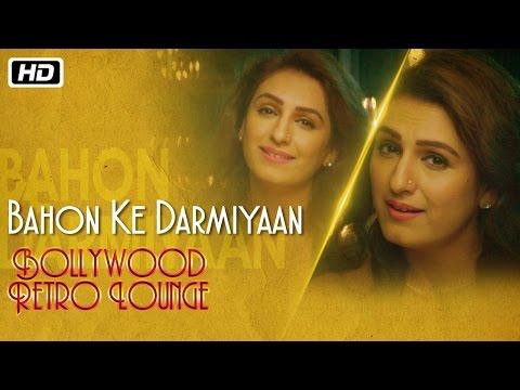 Bahon Ke Darmiyaan | Bollywood Retro Lounge | Akriti Kakar