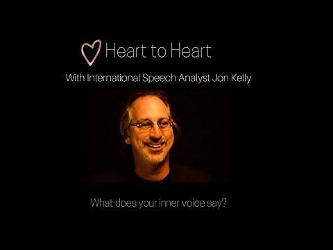 Heart to Heart with International Speech Analyst Jon Kelly