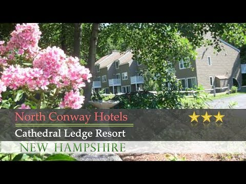 Cathedral Ledge Resort - North Conway Hotels, New Hampshire