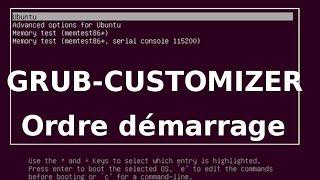 Ubuntu Grub-customizer modifier ordre démarrage pc