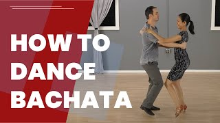 How To Dance Bachata For Beginners - The Basic Steps