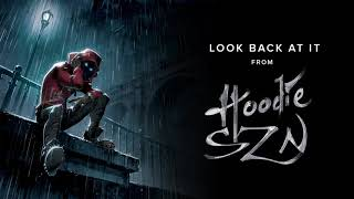 Download Video A Boogie Wit Da Hoodie - Look Back At It [Official Audio] MP3 3GP MP4