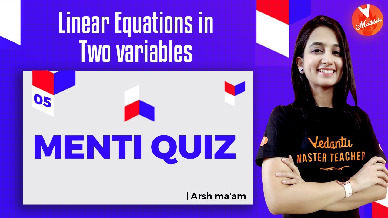 Download Linear Equations in Two Variables Questions and Answers L5   Menti Quiz    NCERT Class 9 Math