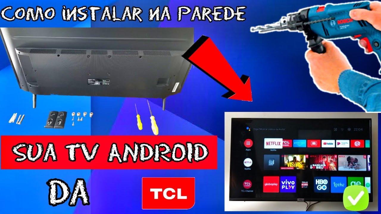 COMO INSTALAR A TV TCL ANDROID NA PAREDE FACIL