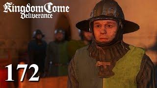 KINGDOM COME: DELIVERANCE [#172] ★ ...dann wird die Tat mit Knast belegt! | LP KC: Deliverance