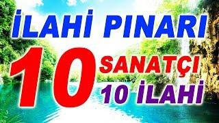 İLAHİ PINARI - 10 İLAHİ SANATÇISINDAN 10 İLAHİ - CANIM KURBANDIR O'NA